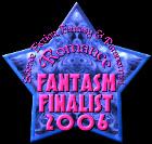 Fantasm Finalist 2006