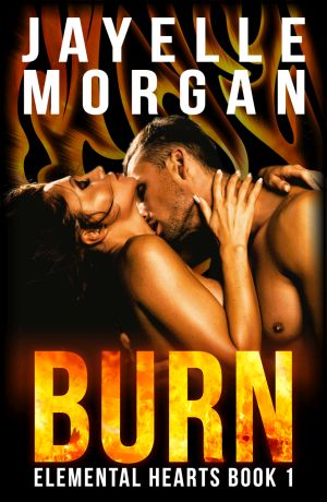 Burn by Jayelle Morgan