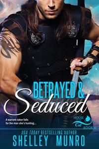 Betrayed & Seduced