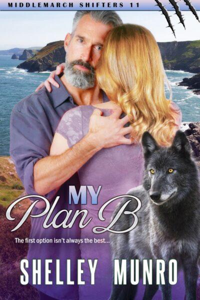 My Plan B by Shelley Munro